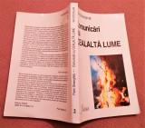 Comunicari Cu Cealalta Lume - Florin Gheorghita, Alta editura, 1996