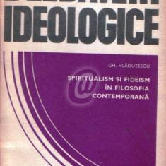 Spiritualism si fideism in filosofia contemporana