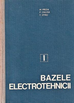 Bazele electrotehnicii M. Preda, P. Cristea, F. Spinei 1980 foto