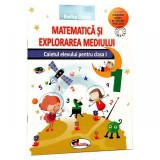 Matematica si explorarea mediului cls I, caiet - Rodica Chiran
