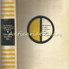 Tehnologia Mecanicii Fine - Gh. Diaconescu, Al. Moga, R. Lazarescu, C. Micu