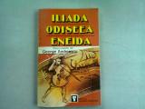REPOVESTITE PENTRU COPII DE GEORGE ANDREESCU - ILIADA ODISEEA ENEIDA {cu ilustratii color, 1970}