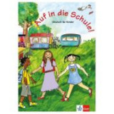 Auf in die Schule! Schülerbuch. Deutsch für Kinder - Begoña Beutelspacher