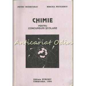 Chimie Pentru Concursuri Scolare - Petru Budrugeac, Mircea Niculescu