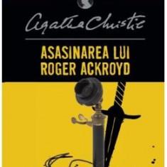Asasinarea lui Roger Ackroyd - Agatha Christie