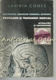 Cumpara ieftin Accidentul Vascular Cerebral Ischemic - Lavinia Comes