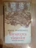 w4 Intoarcerea vlasinilor - Ioana Postelnicu