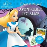 Disney. Citesc si ma joc. Alice In Tara Minunilor. Aventurile lui Alice/***