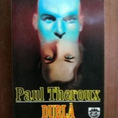 Dubla personalitate - Paul Theroux