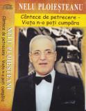 Caseta audio: Nelu Ploiesteanu - Viata n-o poti cumpara ( originala ), Casete audio