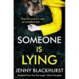 Someone Is Lying - Jenny Blackhurst