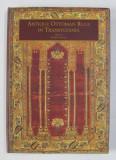 S.IONESCU - ANTIQUE OTTOMAN RUGS IN TRANSYLVANIA (COVOARE OTOMANE)