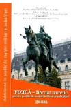 Fizica. Breviar teoretic pentru scolile de maistri militari si subofiteri - Florina Barbulescu