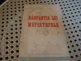 Gh. Ch. Dumitrescu - Raspantia lui Mefistofele - interbelica, Alta editura