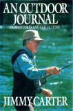 < Jimmy Carter - An Outdoor Journal, Adventures and Reflections >, 1994