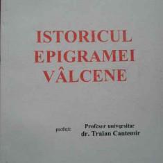 Istoricul Epigramei Valcene - Nicolae Moisiu ,284619