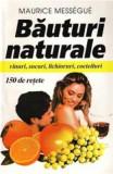 Bauturi Naturale - Maurice Messegue