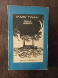 VIATA PE MISSISSIPPI- MARK TWAIN