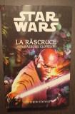 LA RASCRUCE - STAR WARS - SERIA RAZBOIUL CLONELOR - MATTHEW STOVER