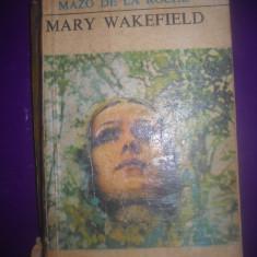 HOPCT  MARY WAKEFIELD /MAZO DE LA ROCHE - 1970 / 432  PAGINI