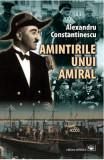 Amintirile unui amiral - Alexandru Constantinescu