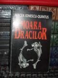 MIRCEA IONESCU-QUINTUS - MOARA DRACILOR , 1999 , AUTOGRAF !!!