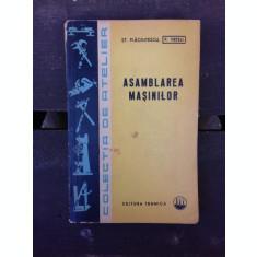 ASAMBLAREA MASINILOR - ST. PLACINTESCU