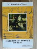 Materiale si tehnica picturii- C. Sandulescu-Verna