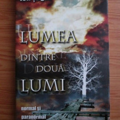 LUMEA DINTRE DOUA LUMI - ION TUGUI