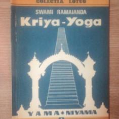 KRIYA - YOGA de SWAMI RAMAIANDA , Bucuresti 1992