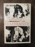 MESTERUL REMBRANDT-JAN MENS