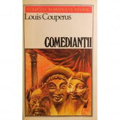 Comediantii - Louis Couperus