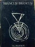 BRANCUSI- BRANCUSI- V.G. PALEOLOG VOL.I, CRAIOVA 1976