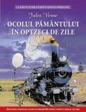Ocolul pamantului in 80 de zile | Jules Verne