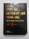 ISTORIA LITERATURII ROMANE DE LA ORIGINI PANA LA 1830 - AL.PIRU