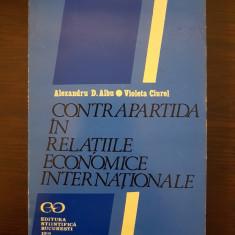 CONTRAPARTIDA IN RELATIILE ECONOMICE INTERNATIONALE - Albu, Ciurel