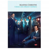 Crima din Orient Express, Agatha Christie (CPT Vol. 102)