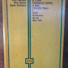 INDRUMARILE DATE DE PLENUL TRIBUNALULUI SUPREM SI NOUA LEGISLATIE PENALA-ANTONIU