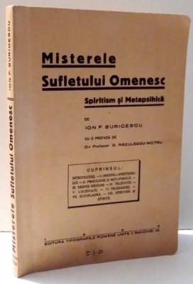 MISTERELE SUFLETULUI OMENESC de ION F. BURICESCU , 2008 EDITIE ANASTATICA* foto