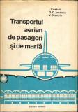 Transportul aerian de pasageri si marfa-I.Cristea, O.C.Ionescu