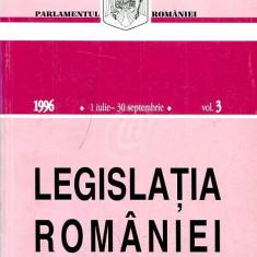 Legislatia Romaniei, 1 iulie - 30 septembrie 1996, vol. 3