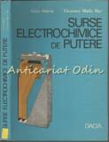 Surse Electrochimice De Putere - Liviu Oniciu, Eleonora Maria Rus