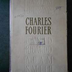 CHARLES FOURIER - OPERE ECONOMICE