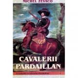 Cavalerii Pardaillan - Aventurile cavalerului Pardaillan