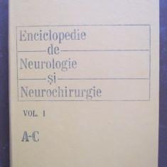 Enciclopedie de neurologie si neurochirurgie vol I