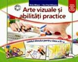 Arte vizuale si abilitati practice. Caietul elevului pentru clasa a III-a. Ed.2016/Silvia Mirsan, Dan-Paul Marsanu, Aramis