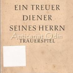 Ein Treuer Diener Seines Herrn - Franz Grillparzer