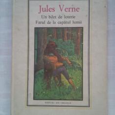(C431) JULES VERNE - UN BILET DE LOTERIE / FARUL DE LA CAPATUL LUMII