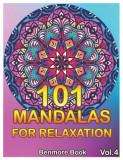 101 Mandalas For Relaxation: Big Mandala Coloring Book for Adults 101 Images Stress Management Coloring Book For Relaxation, Meditation, Happiness