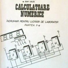 Calculatoare numerice. Indrumar pentru lucrari de laborator. Partea a II-a